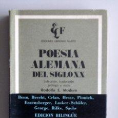 Libros de segunda mano: POESÍA ALEMANA DEL SIGLO XX // TRADUCCIÓN RODOLFO E. MODERN // 1974 // EDICIÓN BILINGÜE. Lote 143877998