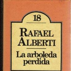Libros de segunda mano: RAFAEL ALBERTI - LA ARBOLEDA PERDIDA. CLUB BRUGUERA. TAPA DURA V. Lote 143925630