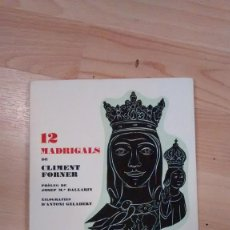 Libros de segunda mano: 'DOTZE MADRIGALS'. CLIMENT FORNER. BERGA, 1975. Lote 144150226
