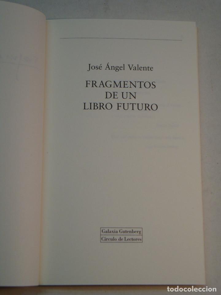 Libros de segunda mano: Lote Jose Angel Valente (4 libros) - Foto 14 - 144293350