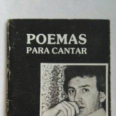 Libros de segunda mano: POEMAS PARA CANTAR GUILLERMO J. ORTIGUEIRA FIRMADO. Lote 144296686