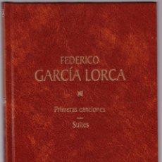 Libros de segunda mano: FEDERICO GARCIA LORCA - PRIMERAS CANCIONES - SUITES - RBA 1998. Lote 144538514