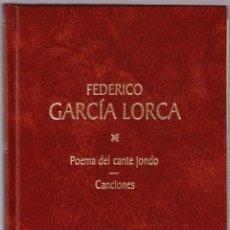 Libros de segunda mano: FEDERICO GARCIA LORCA - POEMA DEL CANTE JONDO - CANCIONES - RBA 1998. Lote 144538618