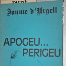 Libros de segunda mano: APOGEU PERIGUEU, JAUME D´URGELL, VER TARIFAS ECONOMICAS ENVIOS. Lote 144542854