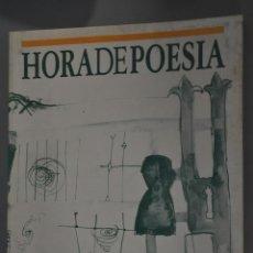 Libros de segunda mano: HORA DE POESIA, VER TARIFAS ECONOMICAS ENVIOS. Lote 144568022