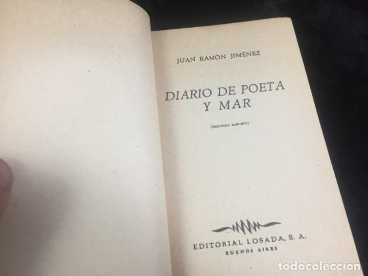 Libros de segunda mano: JUAN RAMÓN JIMÉNEZ diario de poeta y mar 1957 LOSADA - Foto 3 - 144695838