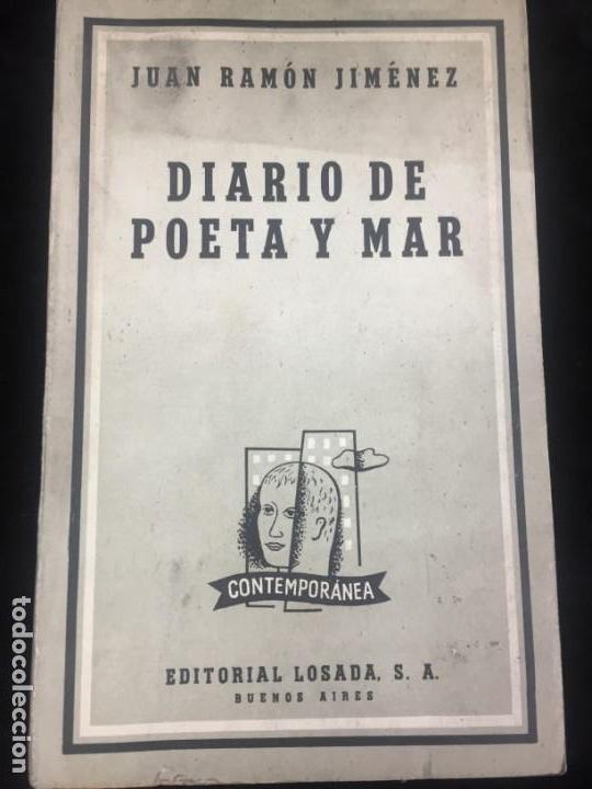 JUAN RAMÓN JIMÉNEZ DIARIO DE POETA Y MAR 1957 LOSADA (Libros de Segunda Mano (posteriores a 1936) - Literatura - Poesía)