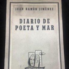 Libros de segunda mano: JUAN RAMÓN JIMÉNEZ DIARIO DE POETA Y MAR 1957 LOSADA. Lote 144695838