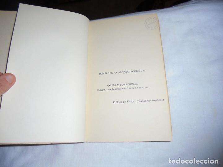 Libros de segunda mano: COSES Y COSADIELLES(SEMBLANZAS EN DIALECTO BABLE).BERNARDO GUARDADO RODRTIGUEZ.AVILES 1975 - Foto 3 - 144780050