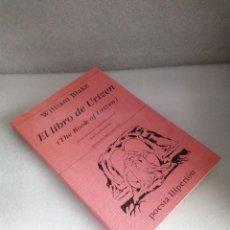 Libros de segunda mano: EL LIBRO DE URIZEN WILLIAM BLAKE BILINGÜE POESIA HIPERION 2002 PRIMERA ED SIN LEER. Lote 145339884