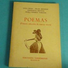 Libros de segunda mano: POEMAS. LOLA DEAN - PILAR MONZÓN - AMARANTA ORTEGA - MARI CARMEN TOBAJAS. NUEVAS VOCES. Lote 144828454