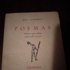Libros de segunda mano: POEMAS. ROY CAMPBELL. 1958. PRIMERA EDICIÓN.. Lote 145659090