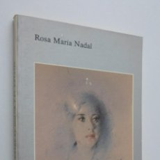 Libros de segunda mano: ENTRE EL DOLOR Y EL ÉXTASIS [DEDICATORIA DE LA AUTORA] - NADAL, ROSA M.. Lote 146054185