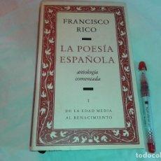 Libros de segunda mano: LA POESIA ESPAÑOLA, FRANCISCO RICO. Lote 146666290