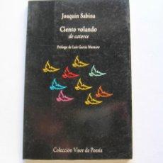 Libros de segunda mano: CIENTO VOLANDO DE CATORCE. Lote 146896242