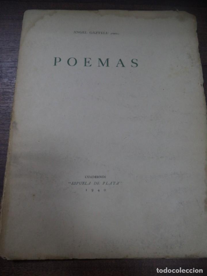 Libros de segunda mano: POEMAS. ANGEL GAZTELU. CUADERNOS ESPUELA DE PLATA. LA HABANA, CUBA. 1940. - Foto 3 - 146994006