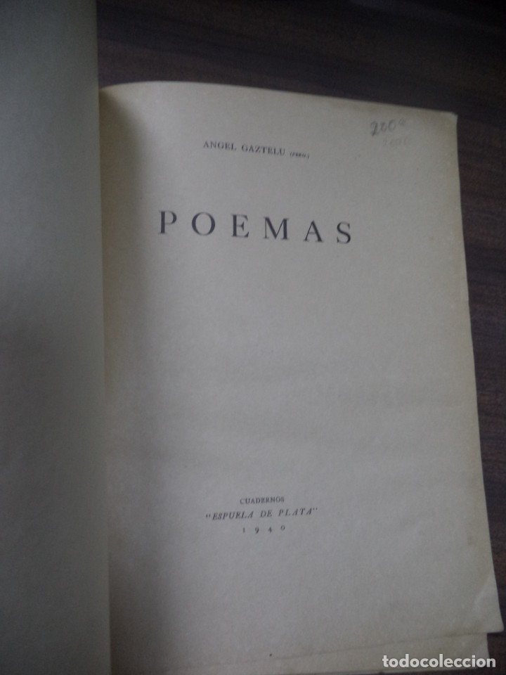 Libros de segunda mano: POEMAS. ANGEL GAZTELU. CUADERNOS ESPUELA DE PLATA. LA HABANA, CUBA. 1940. - Foto 4 - 146994006