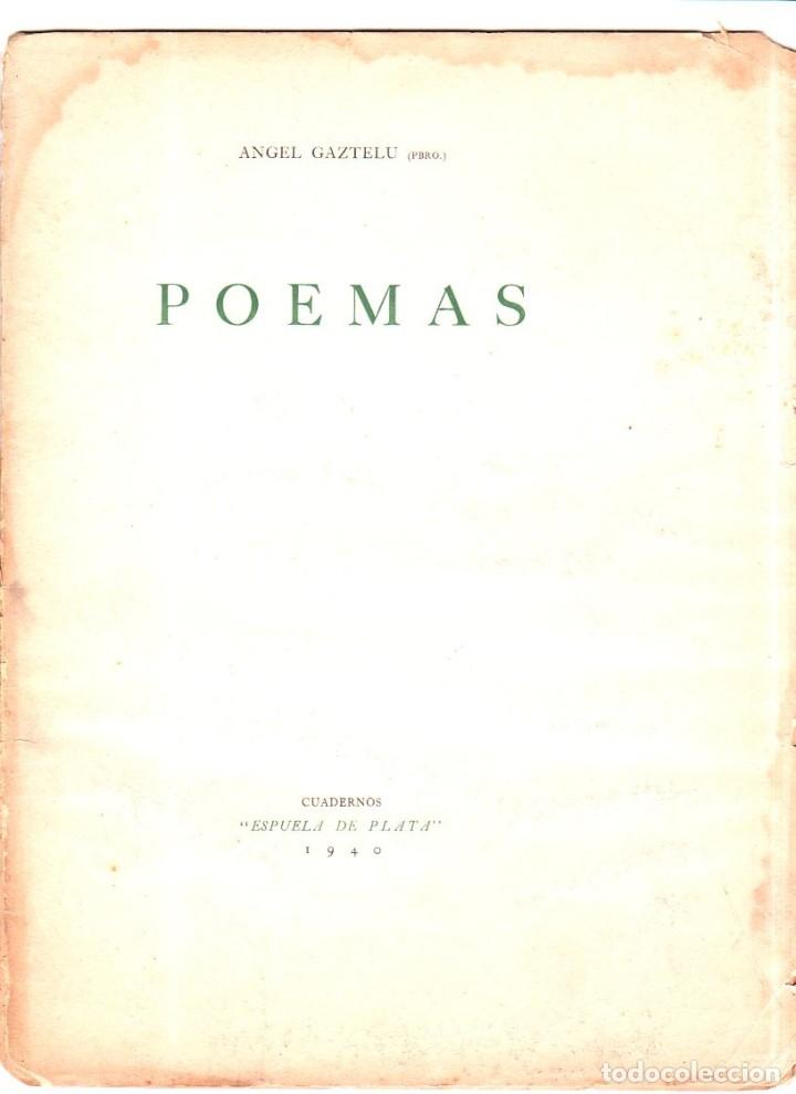 POEMAS. ANGEL GAZTELU. CUADERNOS ESPUELA DE PLATA. LA HABANA, CUBA. 1940. (Libros de Segunda Mano (posteriores a 1936) - Literatura - Poesía)