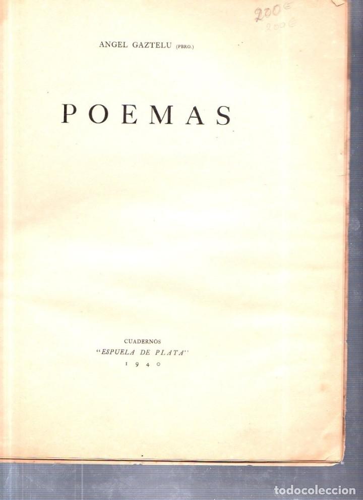 Libros de segunda mano: POEMAS. ANGEL GAZTELU. CUADERNOS ESPUELA DE PLATA. LA HABANA, CUBA. 1940. - Foto 2 - 146994006