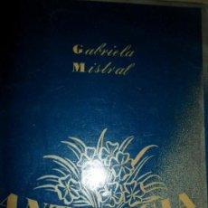 Libros de segunda mano: ANTOLOGÍA, GABRIELA MISTRAL, ED. ZIG ZAG, SANTIAGO DE CHILE, 1946. Lote 147064090