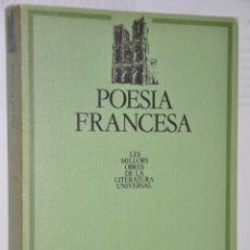 Libros de segunda mano: POESIA FRANCESA, VER TARIFAS ECONOMICAS ENVIOS. Lote 147215326