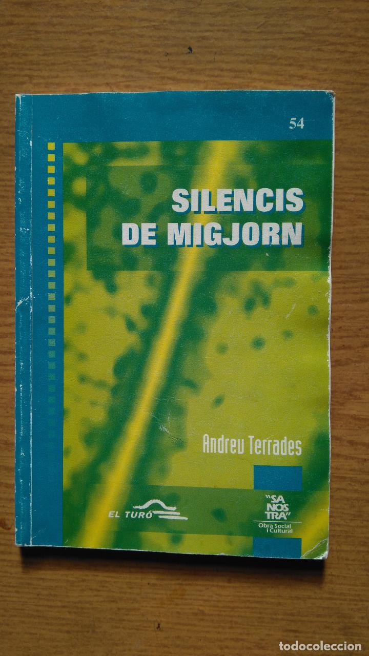 SILENCIS DE MIGJORN - ANDREU. TERRADES (Libros de Segunda Mano (posteriores a 1936) - Literatura - Poesía)