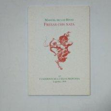 Libros de segunda mano: FRESAS CON NATA. MANUEL DE LAS RIVAS. CUADERNOS DE LA SELVA PROFUNDA Nº 12. TDK359. Lote 147577098