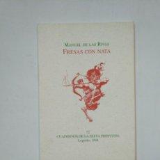 Libros de segunda mano: FRESAS CON NATA. MANUEL DE LAS RIVAS. CUADERNOS DE LA SELVA PROFUNDA Nº 12. TDK359. Lote 147577202