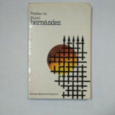 Libros de segunda mano: POESIAS DE MIGUEL HERNANDEZ. EDITORES MEXICANOS UNIDOS. TDK359. Lote 147577310