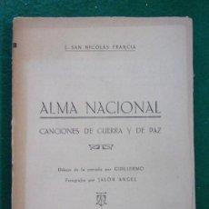 Libros de segunda mano: ALMA NACIONAL / J. SAN NICOLAS FRANCIA / 1937. HERALDO DE ARAGÓN. Lote 147721010
