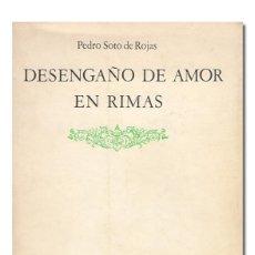 Libros de segunda mano: SOTO DE ROJAS (PEDRO).– DESENGAÑO DE AMOR EN RIMAS. DIP. PROV. DE GRANADA, COLECCIÓN GENIL, 1982. Lote 147797540