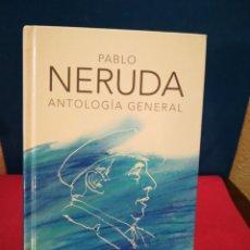 Libros de segunda mano: PABLO NERUDA ANTOLOGÍA GENERAL EDICIÓN CONMEMORATIVA REAL ACADEMIA ESPAÑOLA ALFAGUARA 2010. Lote 147848988