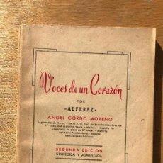 Libros de segunda mano: VOCES DE UN CORAZÓN. ÁNGEL GORDO MORENO. DEDICATORIA DEL AUTOR.. Lote 147851106