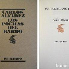 Libros de segunda mano: ÁLVAREZ, CARLOS. LOS POEMAS DEL BARDO. 1977 [«EL BARDO»].. Lote 147978242