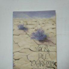 Libros de segunda mano: VOCES DEL EXTREMO. POESÍA EN EL DESIERTO. POEMAS DE ÁNGEL GUINDA, MARÍA LUISA BALDA. TDK360. Lote 147982418