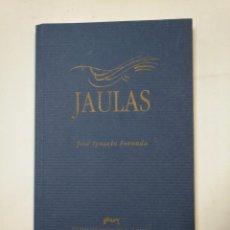 Libros de segunda mano: JAULAS. - FORONDA, JOSÉ IGNACIO.- TDK360. Lote 147992754