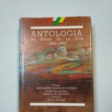 Libros de segunda mano: ANTOLOGÍA DE POESÍA EN LA RIOJA, 1960-1986. JOSE MANUEL CABALLERO BONALD. TDK360. Lote 147996814