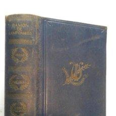 Libros de segunda mano: OBRAS POÉTICAS COMPLETAS 19XX RAMÓN DE CAMPOAMOR 1ª EDICIÓN M. AGUILAR EDITOR. Lote 148300502