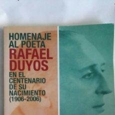 Libros de segunda mano: HOMENAJE AL POETA RAFAEL DUYOS. Lote 148378982
