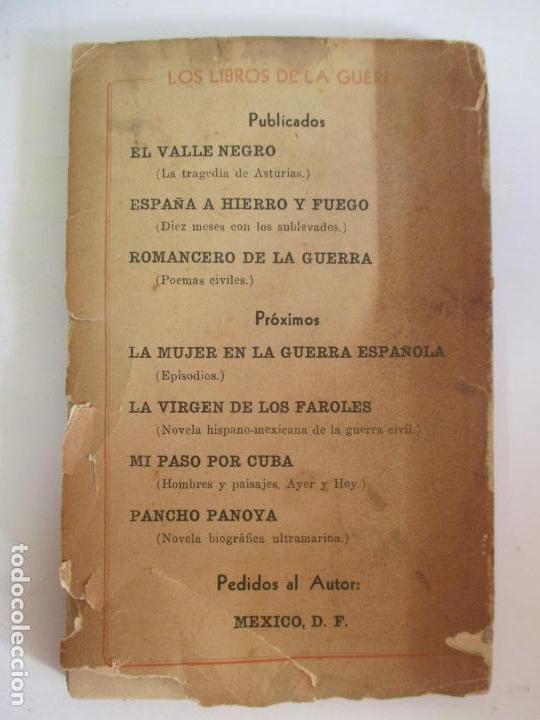 Libros de segunda mano: ROMACERO DE LA GUERRA (ESPAÑA 1936 - 1938) ALFONSO CAMIN. MEXICO 1939. FIRMADO Y DEDICADO AUTOR. - Foto 11 - 148467338