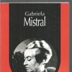 Libros de segunda mano: GABRIELA MISTRAL. LOCAS MUJERES. LIBROS DEL CIUDADANO. Lote 148498618