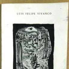 Libros de segunda mano: LUIS FELIPE VIVANCO, COLOQUIO DE LA HUIDA A EGIPTO, MINISTERIO DE GOBERNACIÓN, MADRID, 1950. Lote 148562326