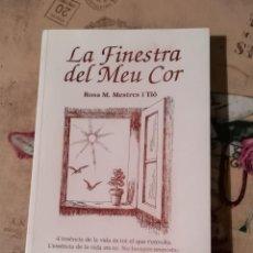 Libros de segunda mano: LA FINESTRA DEL MEU COR - ROSA M. MESTRES I TIÓ - EN CATALÀ. Lote 148575018