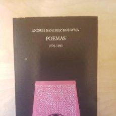 Libros de segunda mano: POEMAS. 1970-1985. ANDRES SANCHEZ ROBAYNA. LLIBRES DEL MALL. SERIE IBERICA. Lote 148627722