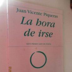 Libros de segunda mano: LA HORA DE IRSE - JUAN VICENTE PIQUERAS - POESÍA HIPERIÓN - XXVI PREMIO JAÉN DE POESÍA. . Lote 148690286