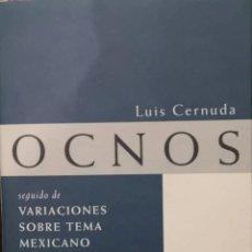 Libros de segunda mano: OCNOS (LUIS CERNUDA). Lote 149000262