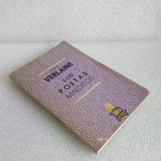 Libros de segunda mano: LOS POETAS MALDITOS. PAUL VERLAINE. EDIT. BAGDAD, 1991. 132 PÁGINAS. Lote 149213862