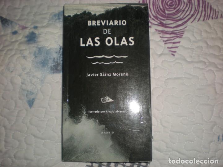 BREVIARIO DE LAS OLAS;JAVIER SÁINZ MORENO-ILUSTRADO POR ALVARO ALVARADO-;AUTOR 2011 (Libros de Segunda Mano (posteriores a 1936) - Literatura - Poesía)