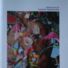 Libros de segunda mano: ADRIÁN PEÑALVER. MEJILLÓN-CEBRA TIBURÓN-SIRENA. ILUSTRACIONES DE JUANMA SAMUSENKO. Lote 149609802