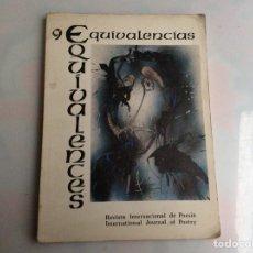 Libros de segunda mano: EQUIVALENCIAS Nº 9. / FERNANDO RIELO FOUNDATION , REVISTA INTERNACIONAL DE POESÍA, 1984. Lote 149639734